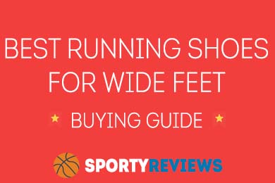 Best Running Shoes for Wide Feet In 2018 – Buying Guide and Reviews